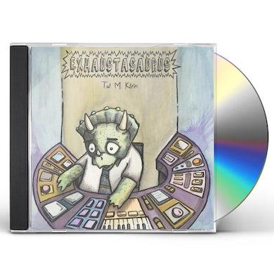 Tal M. Klein EXHAUSTASAURUS CD