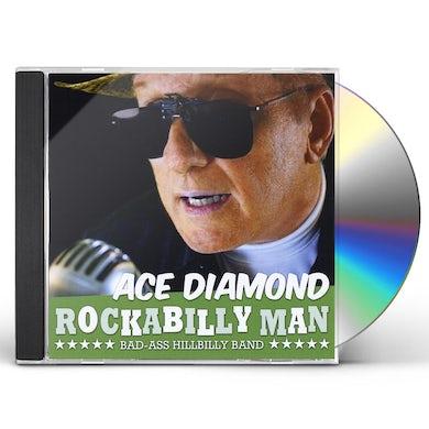 Ace Diamond ROCKABILLY MAN(BAD-ASS HILLBILLY BAND) CD