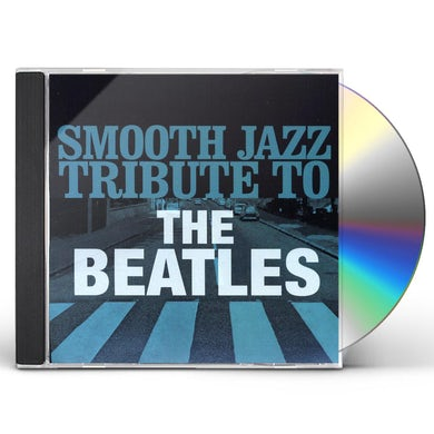 Smooth Jazz All Stars BEATLES SMOOTH JAZZ TRIBUTE CD