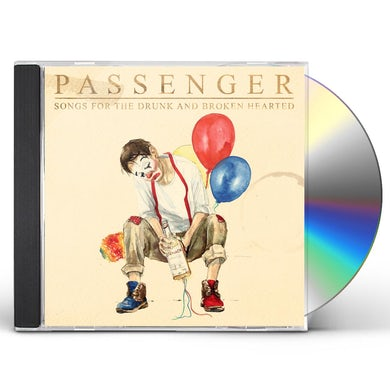 Passenger SONGS FOR THE DRUNK AND BROKEN HEARTED CD