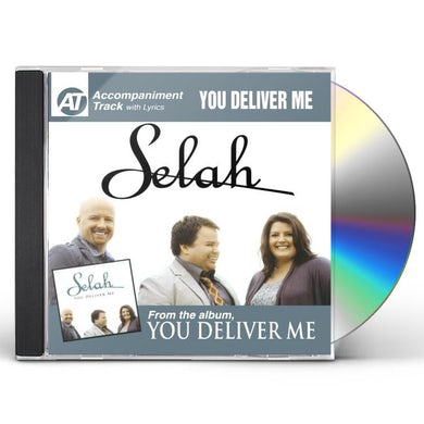 Selah YOU DELIVER ME (ACCOMPANIMENT TRACK) CD