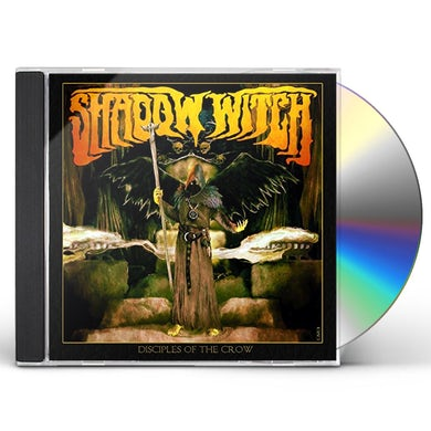 Shadow Witch DISCIPLES OF THE CROW CD