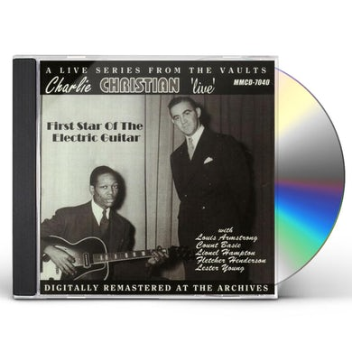 Charlie Christian LIVE: FIRST STAR OF THE ELECTRIC GUITAR CD