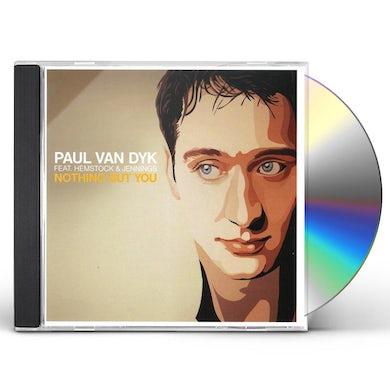 Paul Van Dyk NOTHING BUT YOU CD