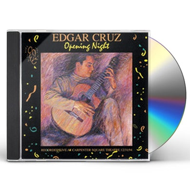 Edgar Cruz OPENING NIGHT CD