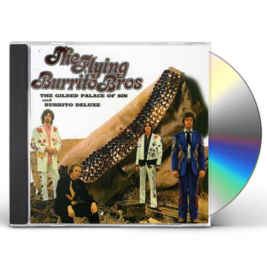 The Flying Burrito Brothers GILDED PALACE OF SIN / BURRITO DELUXE CD
