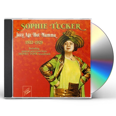 Sophie Tucker JAZZ AGE HOT MAMMA 1922-1929 CD
