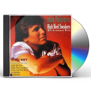 Jose Feliciano HIGH HEEL SNEAKERS: HIS GREATEST HITS CD