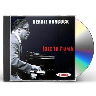 Herbie Hancock JAZZ TO FUNK CD