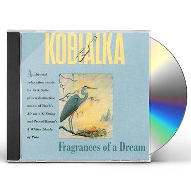 Daniel Kobialka FRAGRANCES OF A DREAM CD