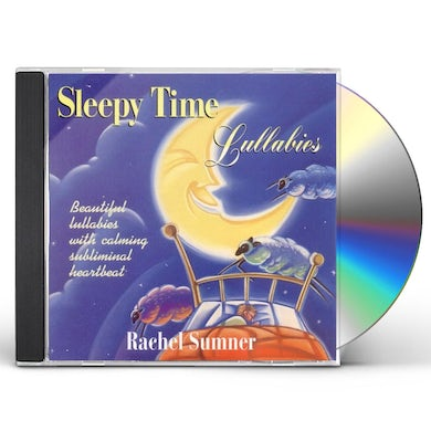 Rachel Sumner SLEEPY TIME LULLABIES CD
