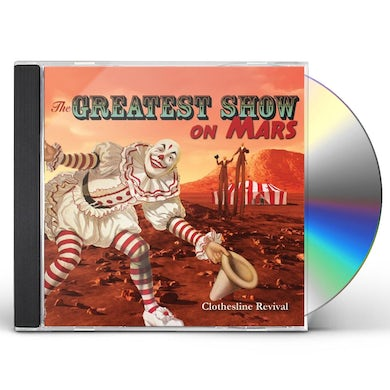 Clothesline Revival GEATEST SHOW ON MARS CD