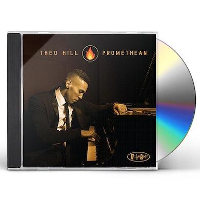 Theo Hill PROMETHEAN CD