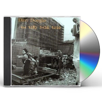 Dave Douglas TINY BELL TRIO CD