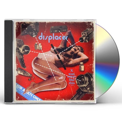Displacer X WAS NEVER LIKE THIS CD