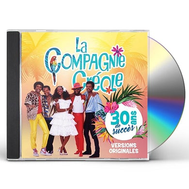 La Compagnie Creole 30 ANS DE SUCCES CD