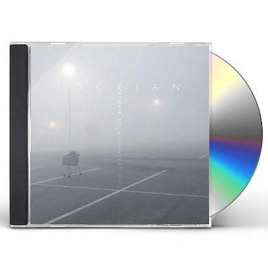 Locrian RETURN TO ANNIHILATION CD
