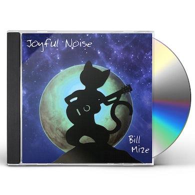 Bill Mize JOYFUL NOISE CD