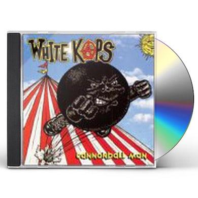 White Kaps CANNONBALL MAN CD