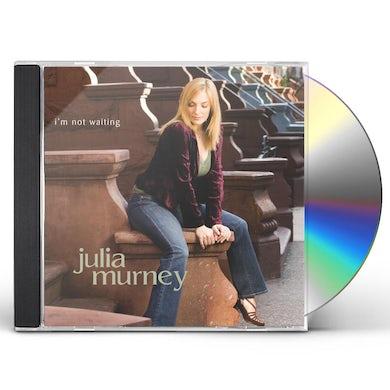 Julia Murney I'M NOT WAITING CD