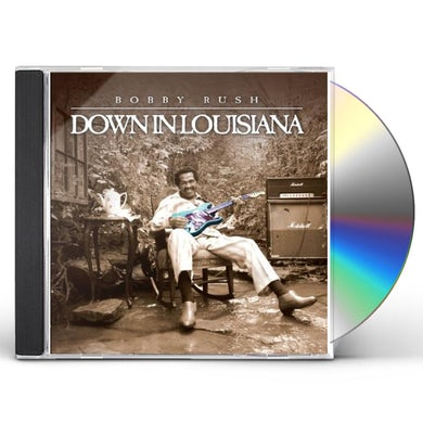 Bobby Rush DOWN IN LOUISIANA CD