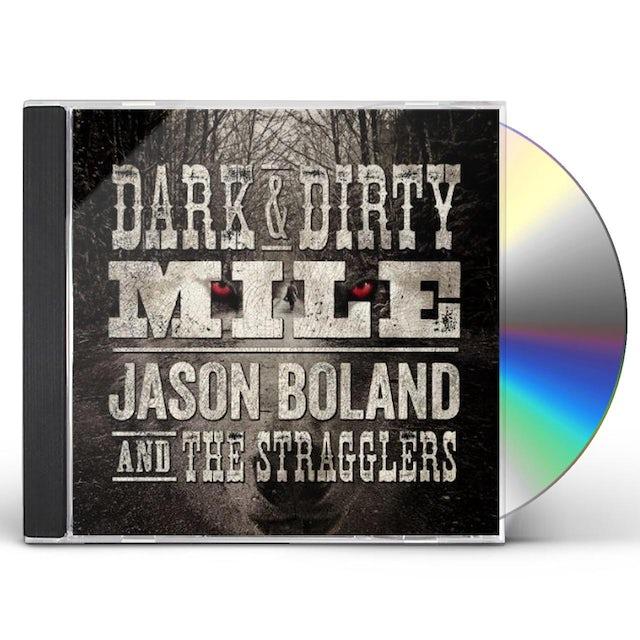 Jason Boland DARK & DIRTY MILE CD