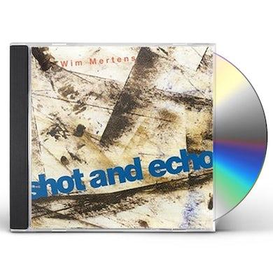 Wim Mertens SHOT & ECHO CD