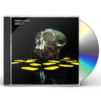 Zero T FABRICLIVE 52 CD