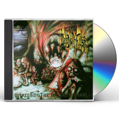 Deeds Of Flesh INBREEDING THE ANTHROPOPHAGI CD