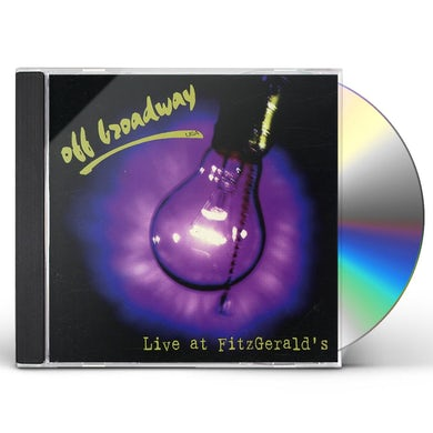 Off Broadway LIVE IN CHICAGO AT FITZGERALD'S CD