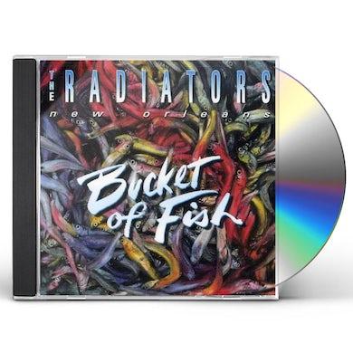 Radiators BUCKET OF FISH CD