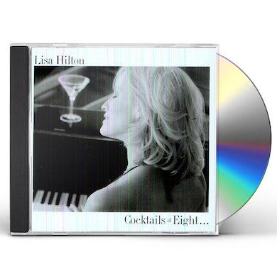 Lisa Hilton COCKTAILS AT EIGHT CD