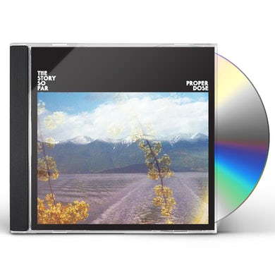 The Story So Far PROPER DOSE CD
