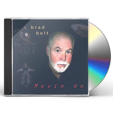 Brad Belt MOVIN ON CD