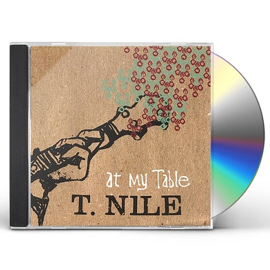 T. Nile AT MY TABLE CD