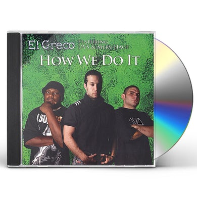 El Greco HOW WE DO IT CD