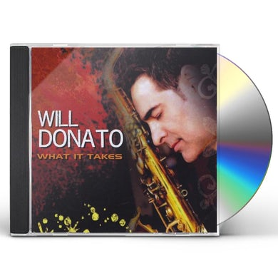 Will Donato WHAT IT TAKES CD