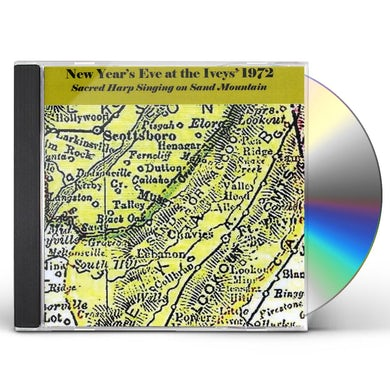 Sacred Harp Singers NEW YEAR'S EVE AT THE IVEYS' 1972 CD