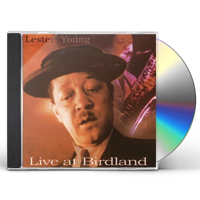 Lester Young LIVE AT BIRDLAND CD
