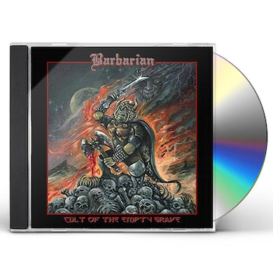 Barbarian CULT OF THE EMPTY GRAVE CD