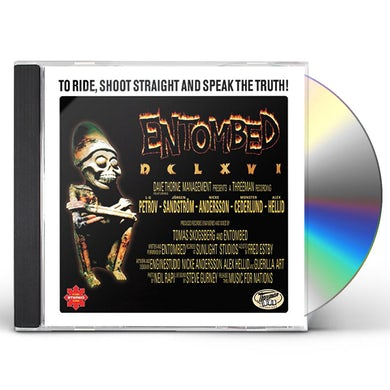 Entombed TO RIDE SHOOT STRAIGHT & SPEAK THE TRUTH CD