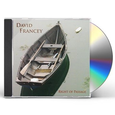 David Francey RIGHT OF PASSAGE CD