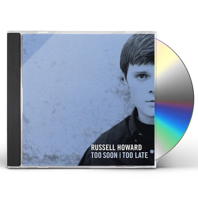 Russell Howard TOO SOON TOO LATE CD