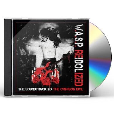 W.A.S.P REIDOLIZED (SOUNDTRACK TO THE CRIMSON IDOL) CD