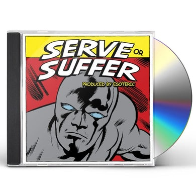 7L & Esoteric SERVE OR SUFFER CD
