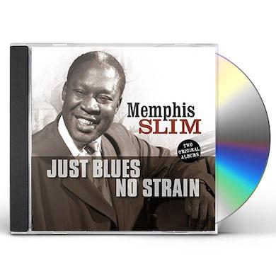 Slim Memphis  JUST BLUES / NO STRAIN CD