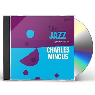 JAZZ EXPERIMENTS OF CHARLES MINGUS CD