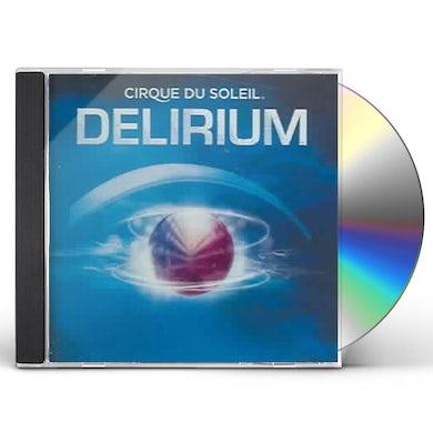 Cirque du Soleil DELIRIUM CD
