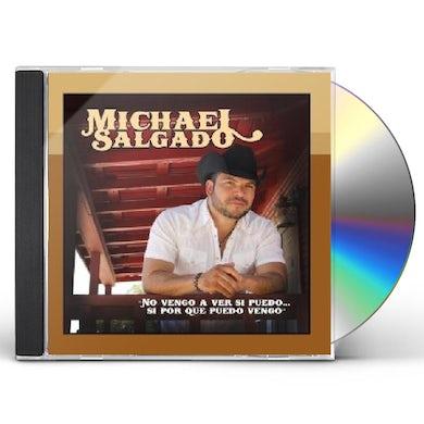 Michael Salgado NO VENGO A VER CD