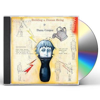 Dana Cooper BUILDING A HUMAN BEING CD